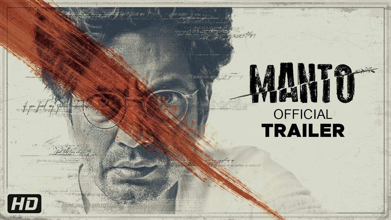Manto – Official Movie Trailer [Watch & Download]