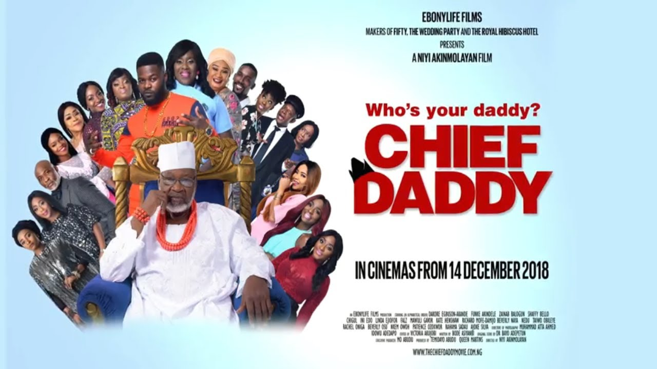 Showtimes for Chief Daddy Movie