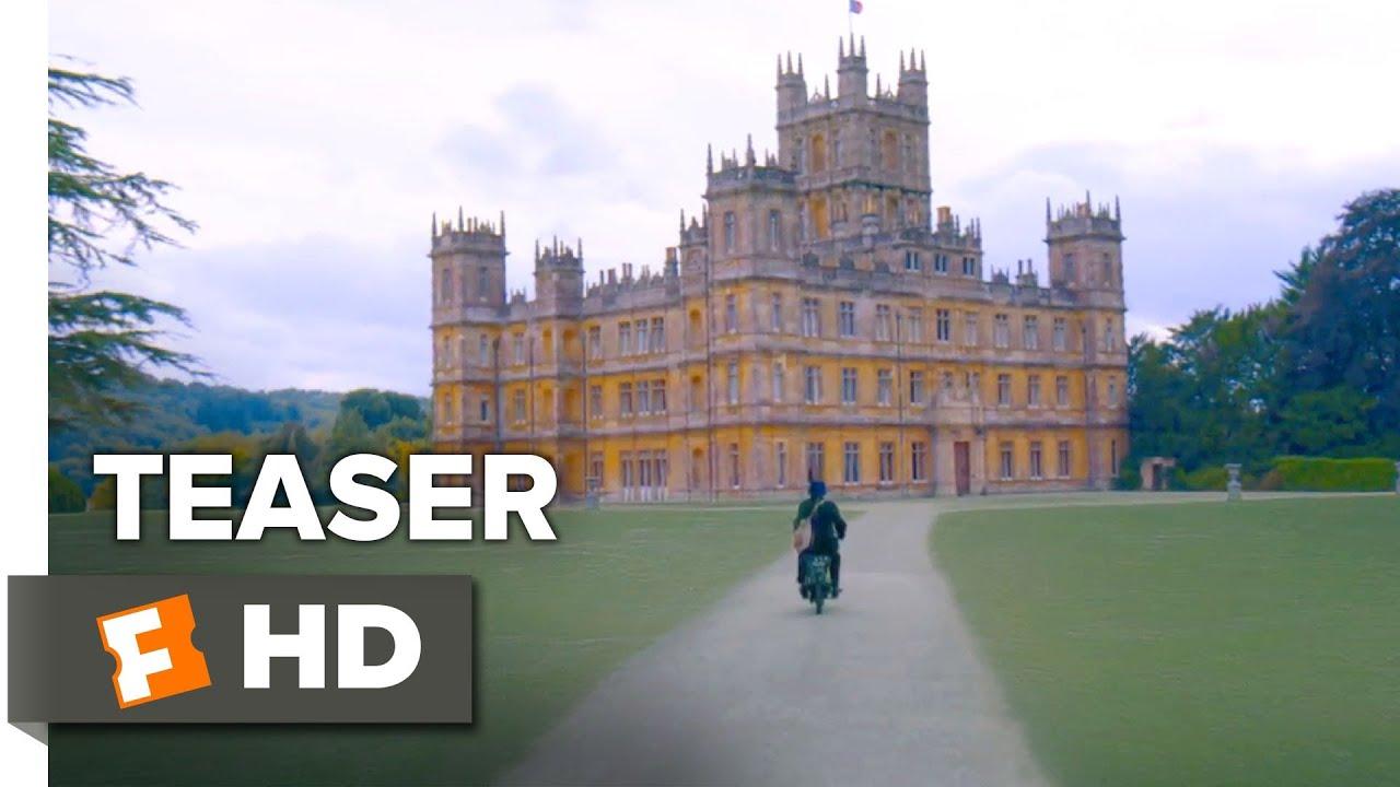 Downton Abbey – Teaser Trailer (2019)