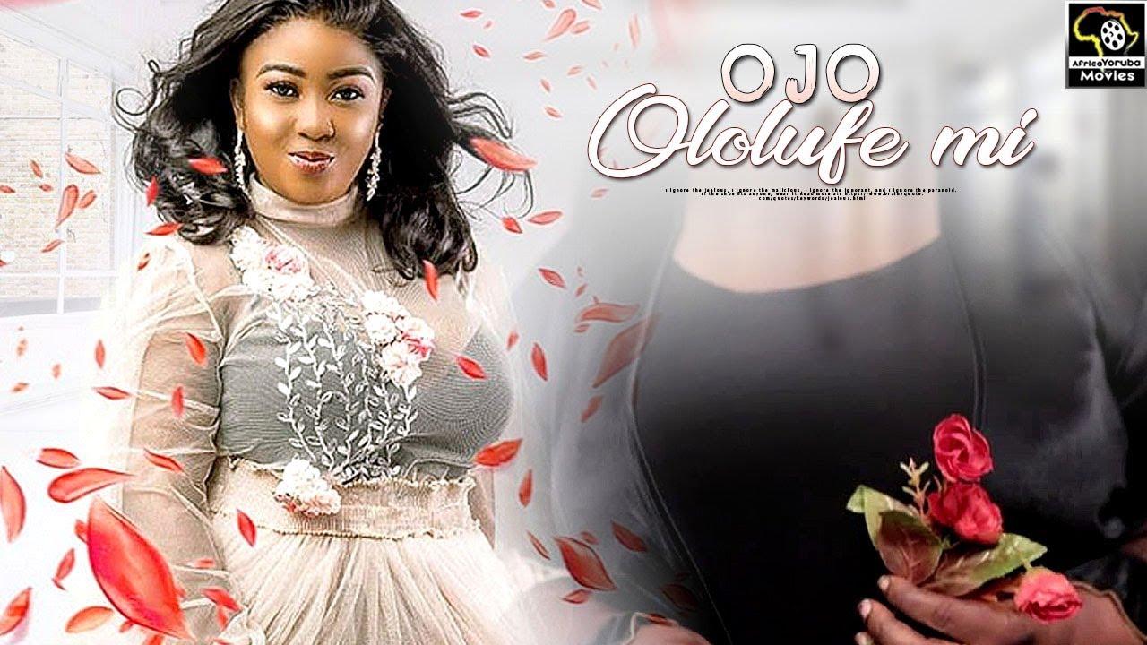 OJO OLOLUFE MI - Latest Yoruba Movie 2019