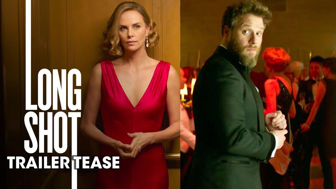 Long Shot Trailer – Official Movie Teaser (2019)
