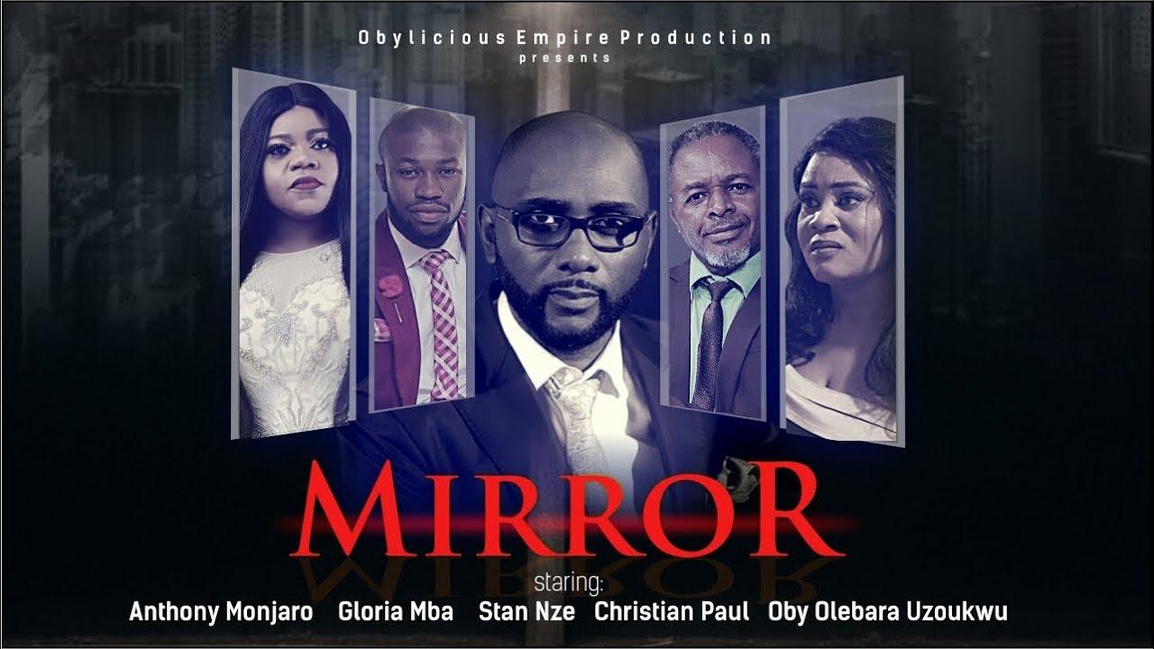 Mirror – Latest Nollywood Movie 2019