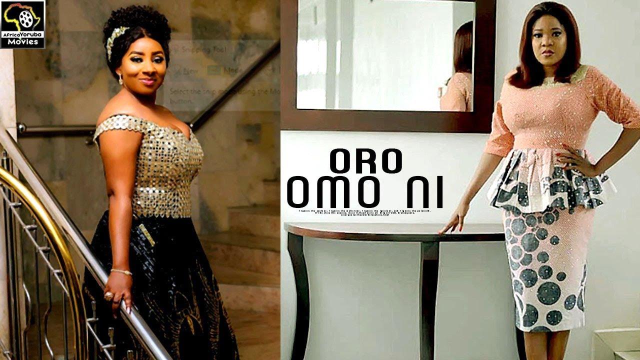 ORO OMO NI - Latest Yoruba