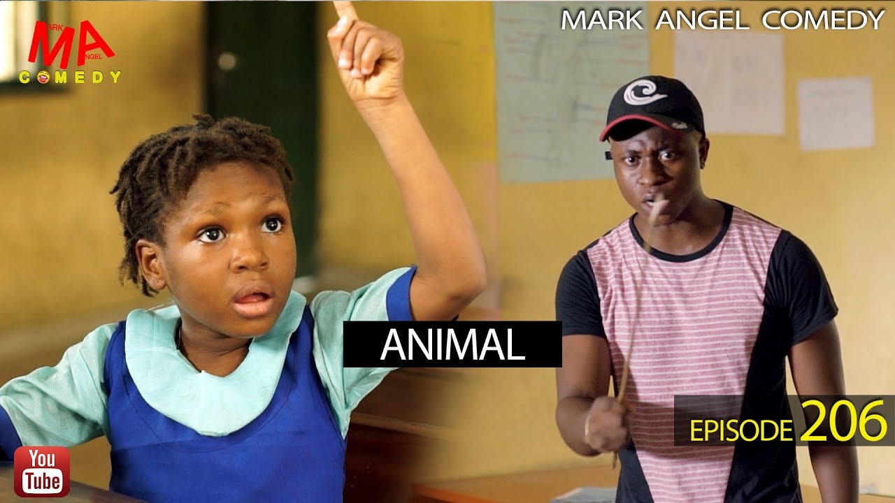 ANIMAL - Mark Angel Comedy [Episode 206]