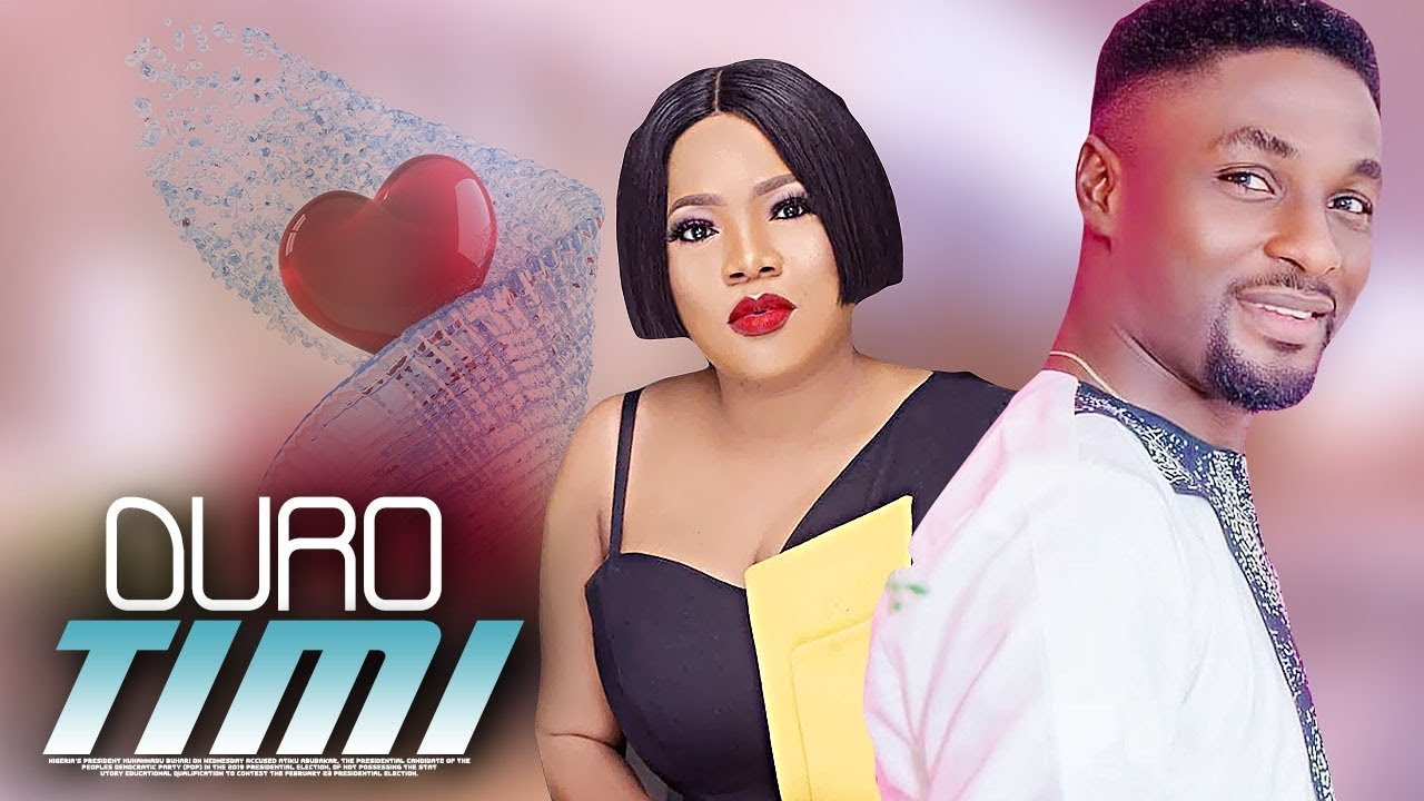 DURO TIMI – Latest Yoruba Movie 2019