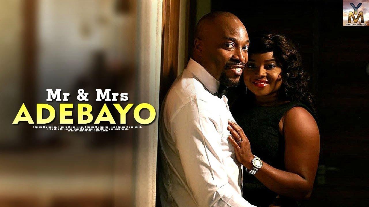 Mr & Mrs Adebayo – Latest Yoruba Movie 2019