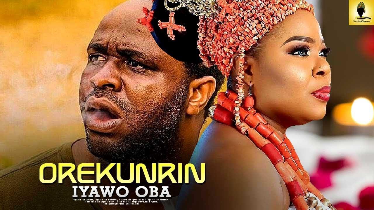 orekunrin iyawo oba yoruba movie