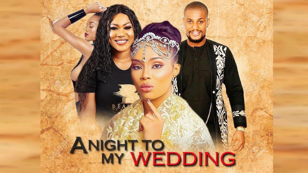 a night to my wedding nollywood