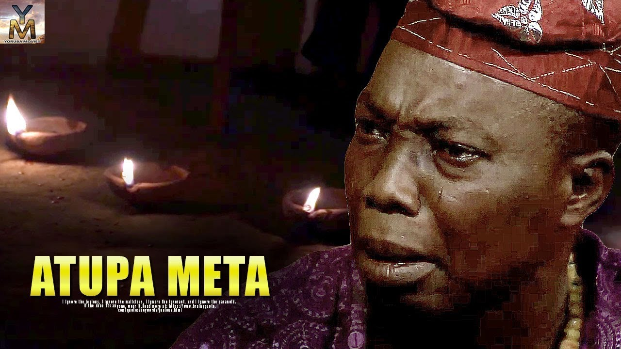 atupa meta latest yoruba movie 2