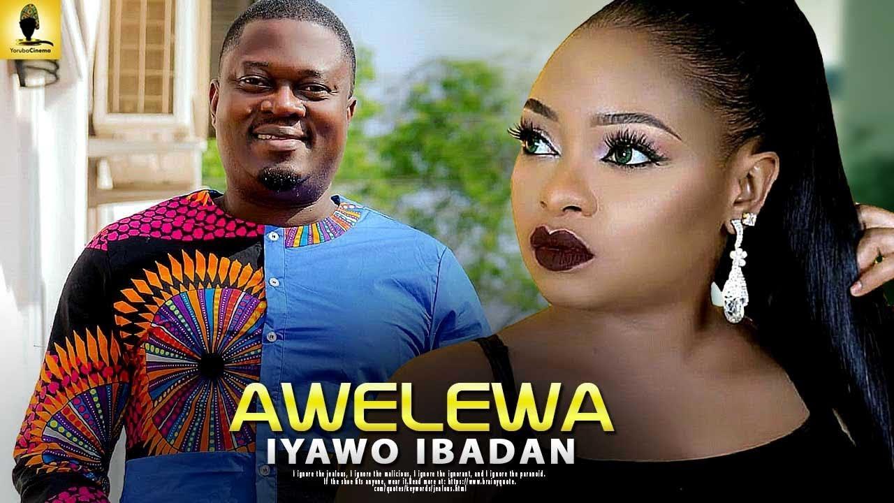 awelewa iyawo ibadan yoruba movi