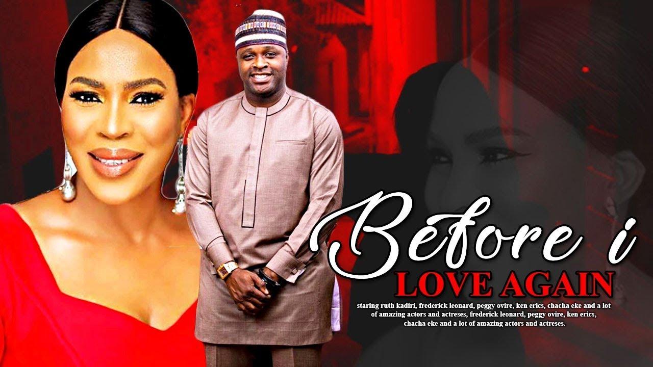 before i love again yoruba movie