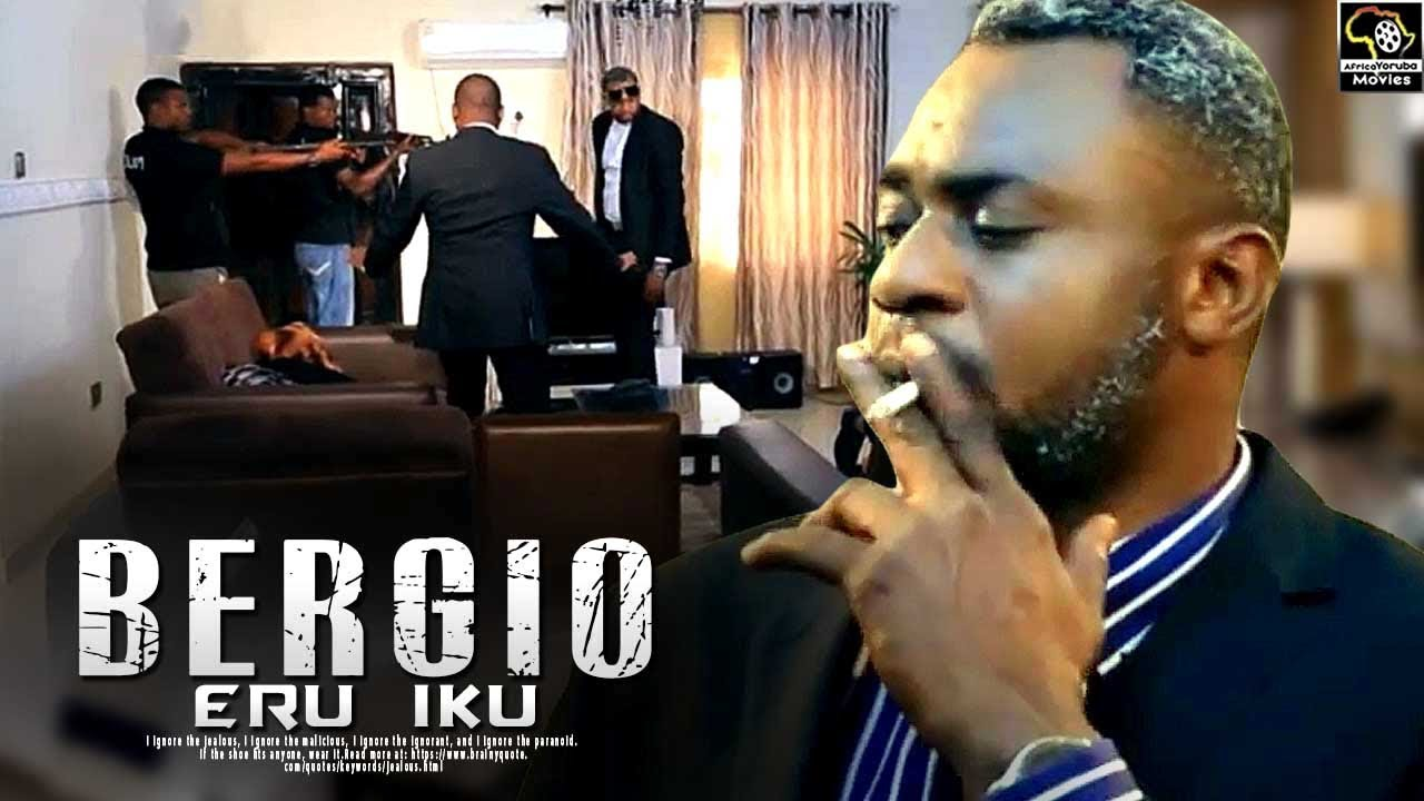 bergio eru iku yoruba movie 2019
