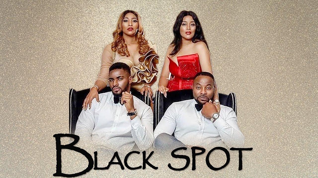 black spot nollywood movie 2019
