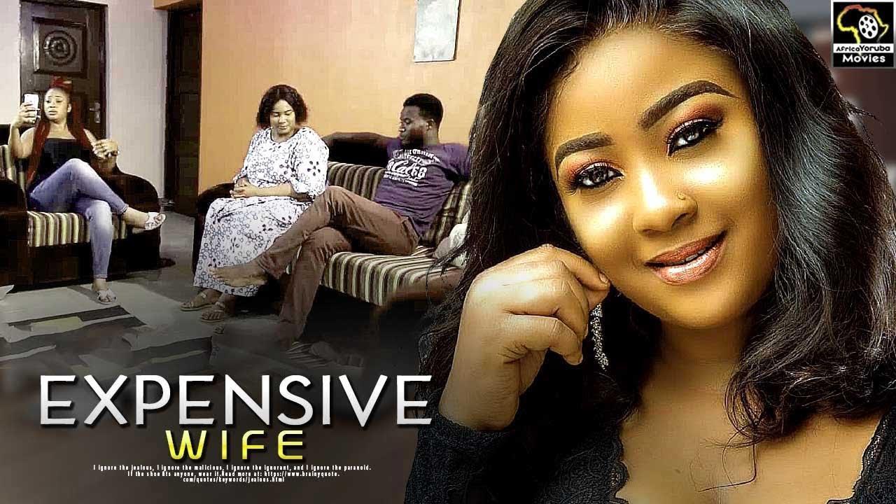 expensive wife latest yoruba mov
