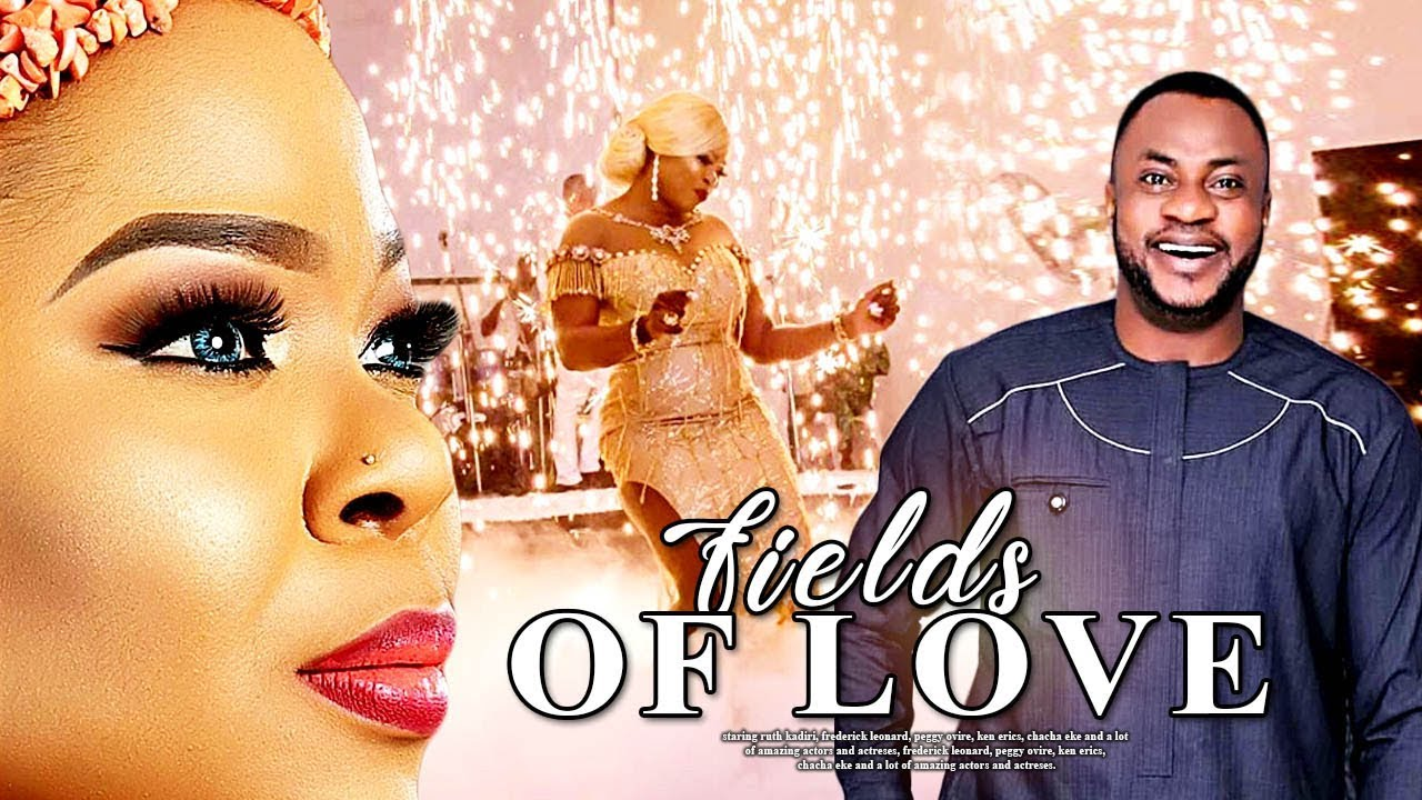 fields of love yoruba movie 2019