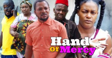 hand of mercy part 1 nollywood m