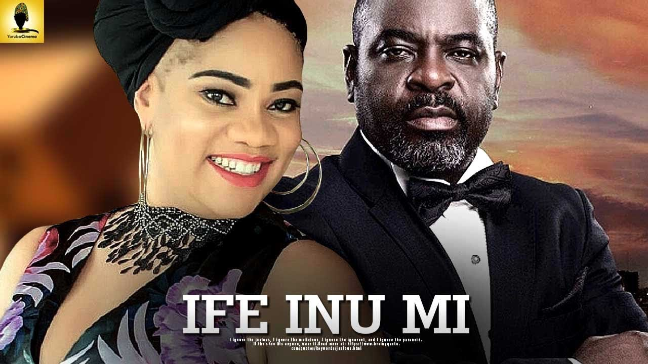 ife inu mi latest yoruba movie 2