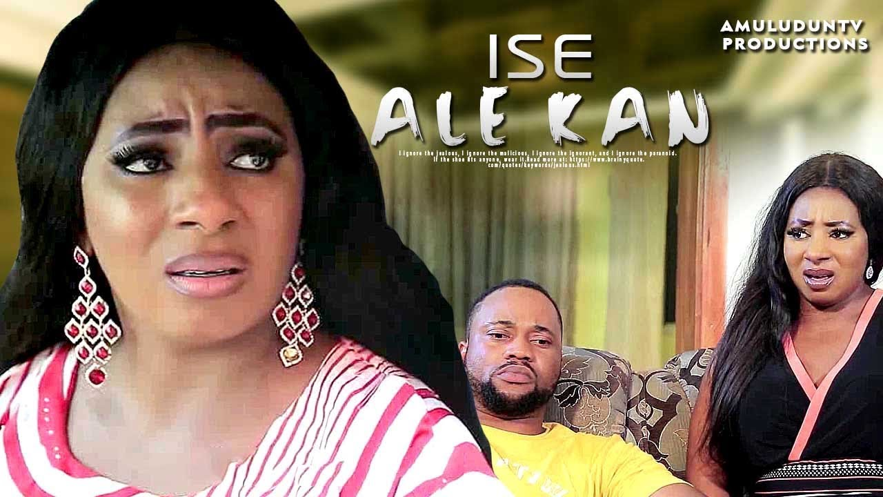 ISE ALE KAN – Yoruba Movie 2019