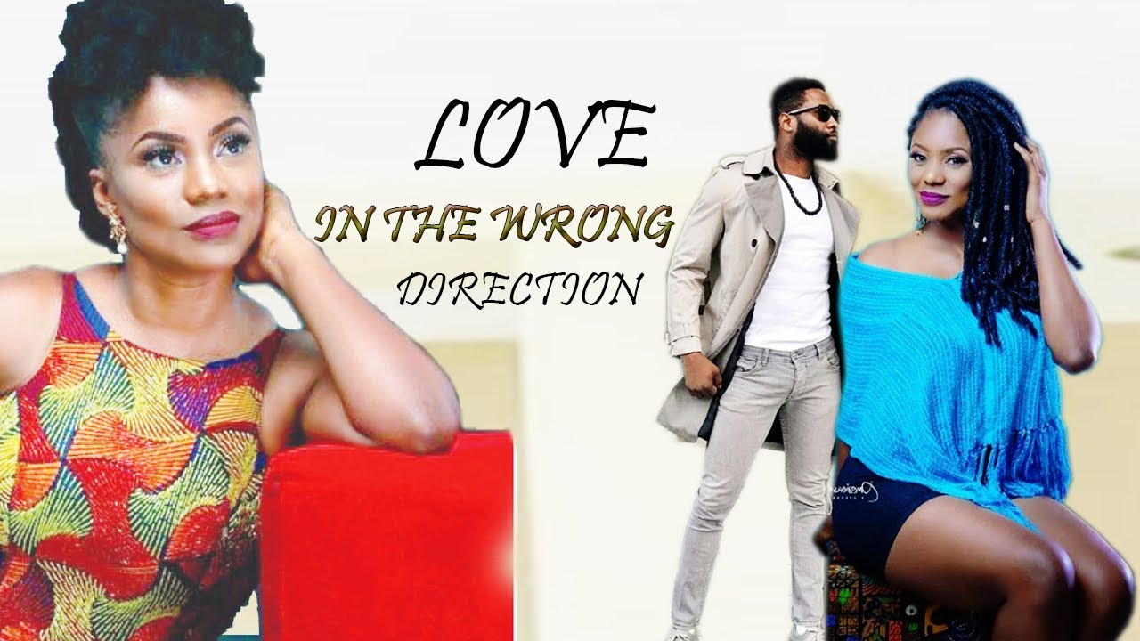 love in a wrong direction nollyw