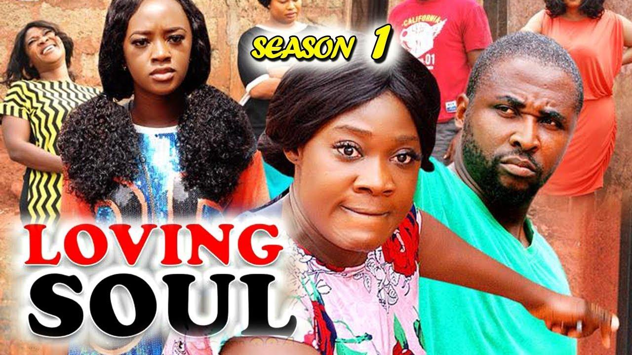 loving soul season 1 nollywood m