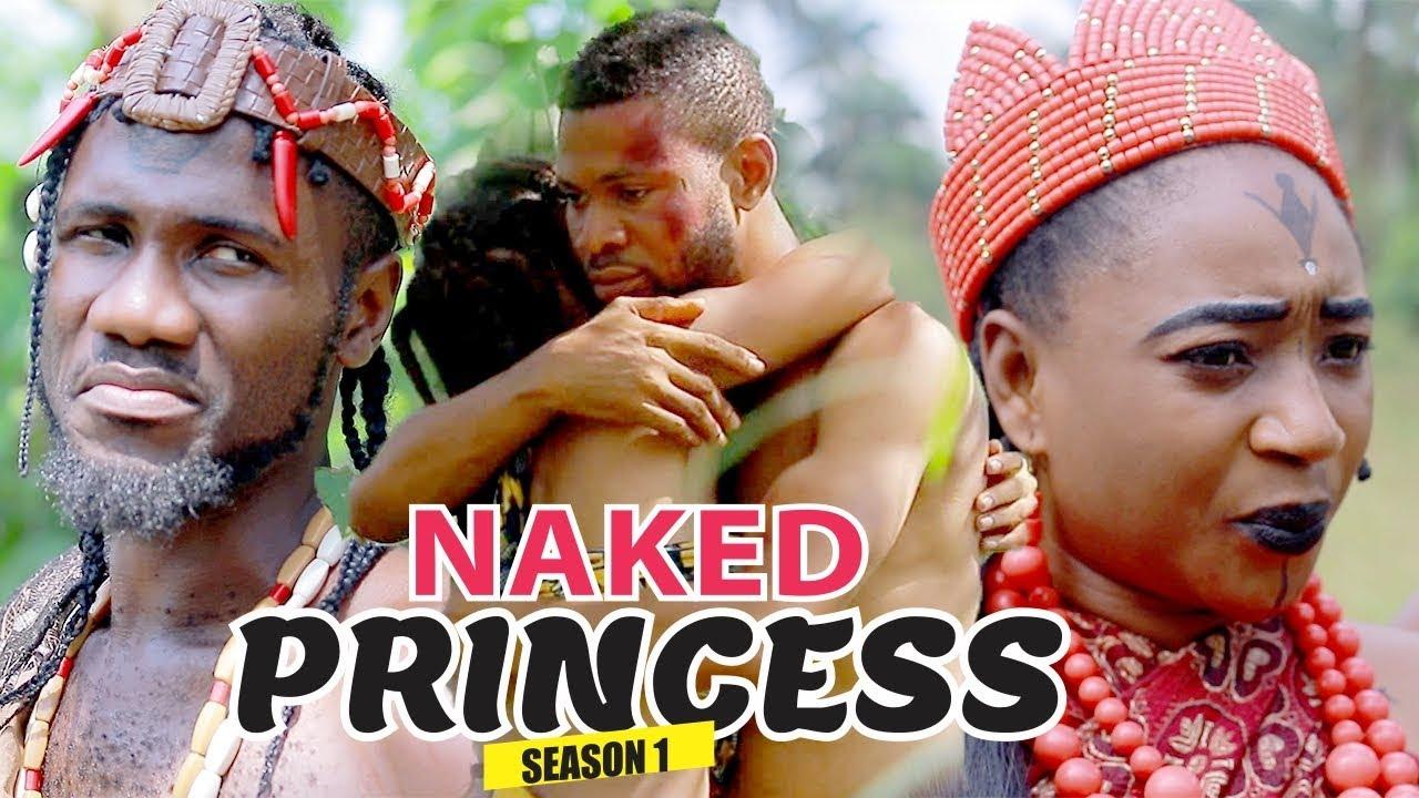 naked princess 1 nollywood movie