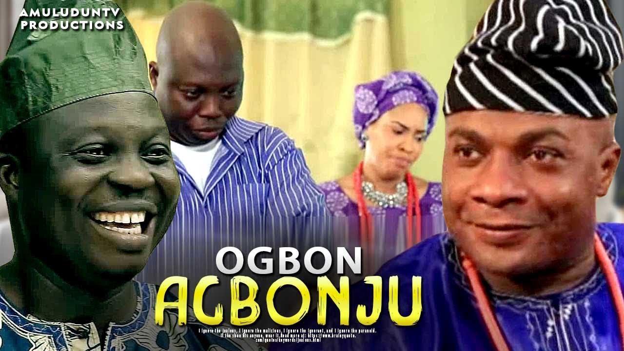 ogbon agbonju yoruba movie 2019