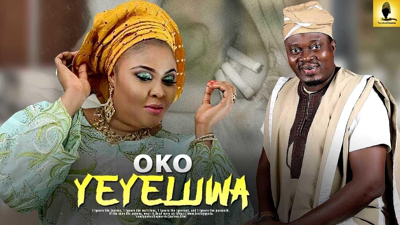 oko yeyeluwa latest yoruba movie