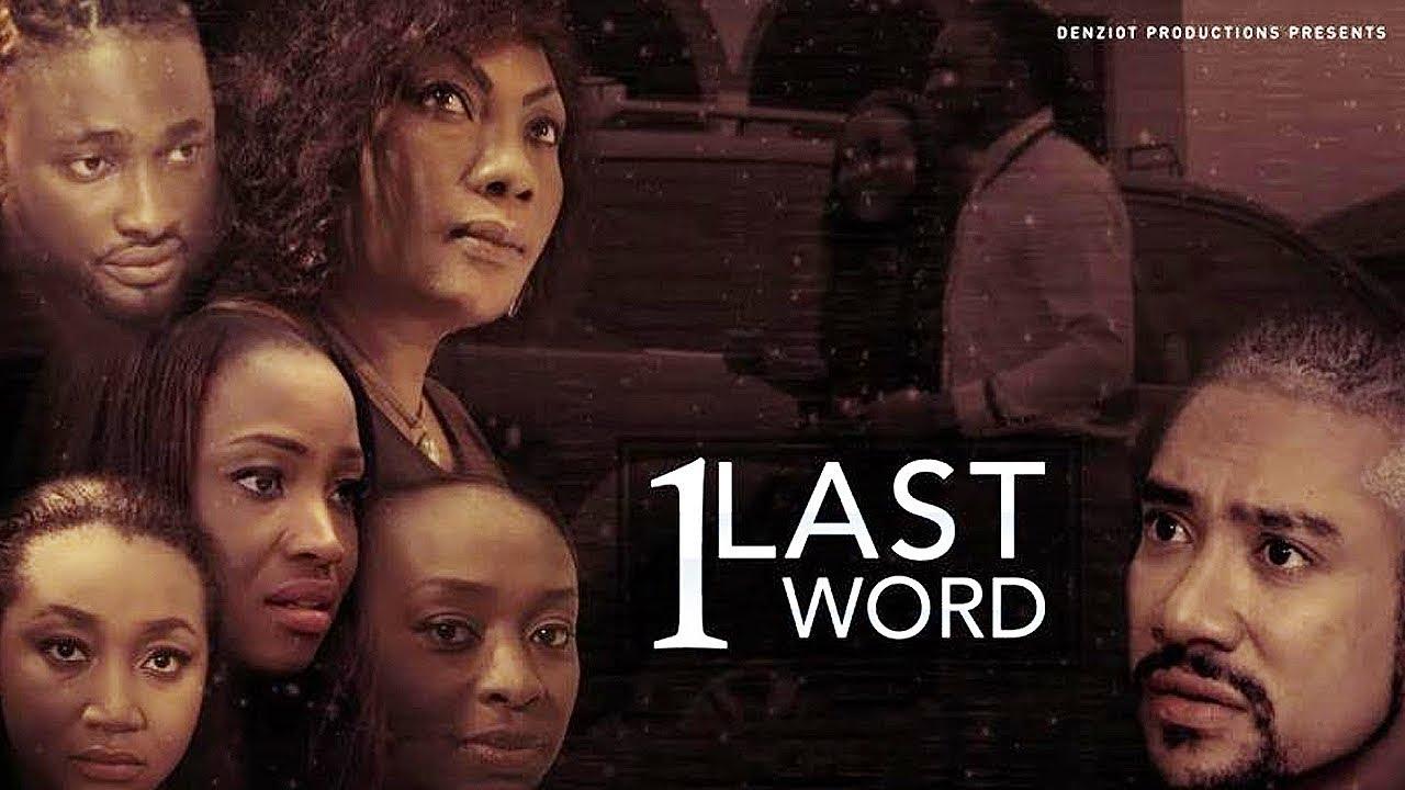 one last word nollywood movie 20