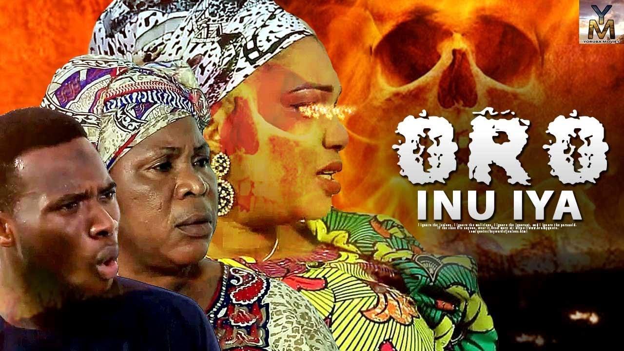 oro inu iya yoruba movie 2019
