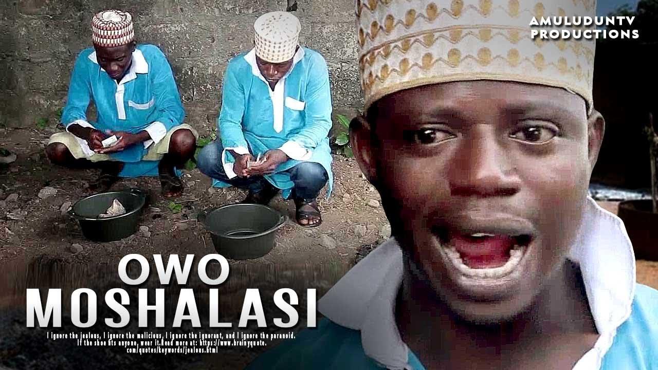 owo moshalasi yoruba movie 2019