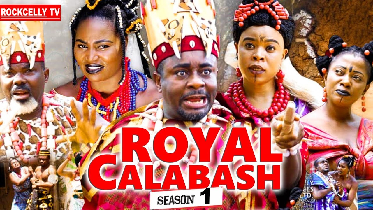 royal calabash 1 nollywood movie