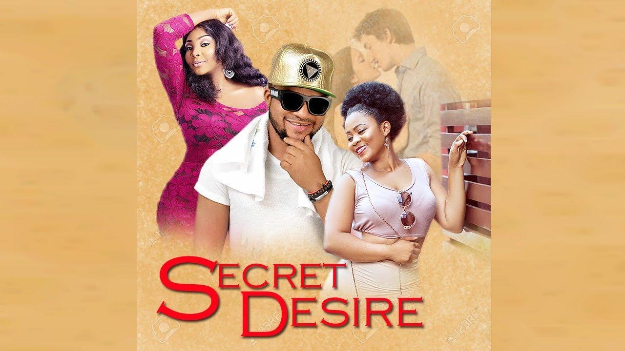 secret desire 2 nollywood movie