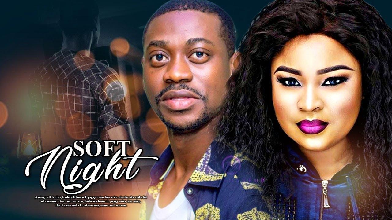 soft night latest yoruba movie 2