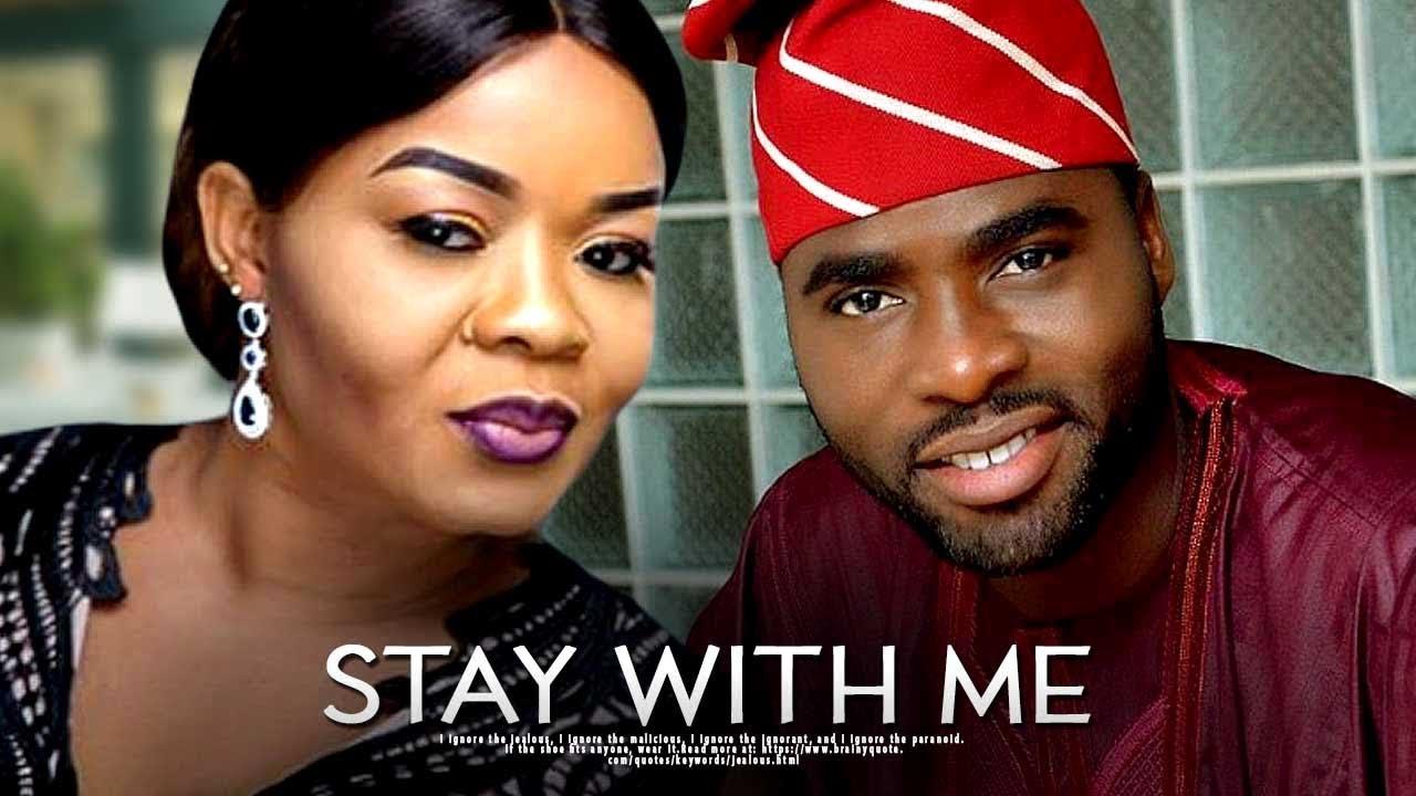 stay with me yoruba movie 2019