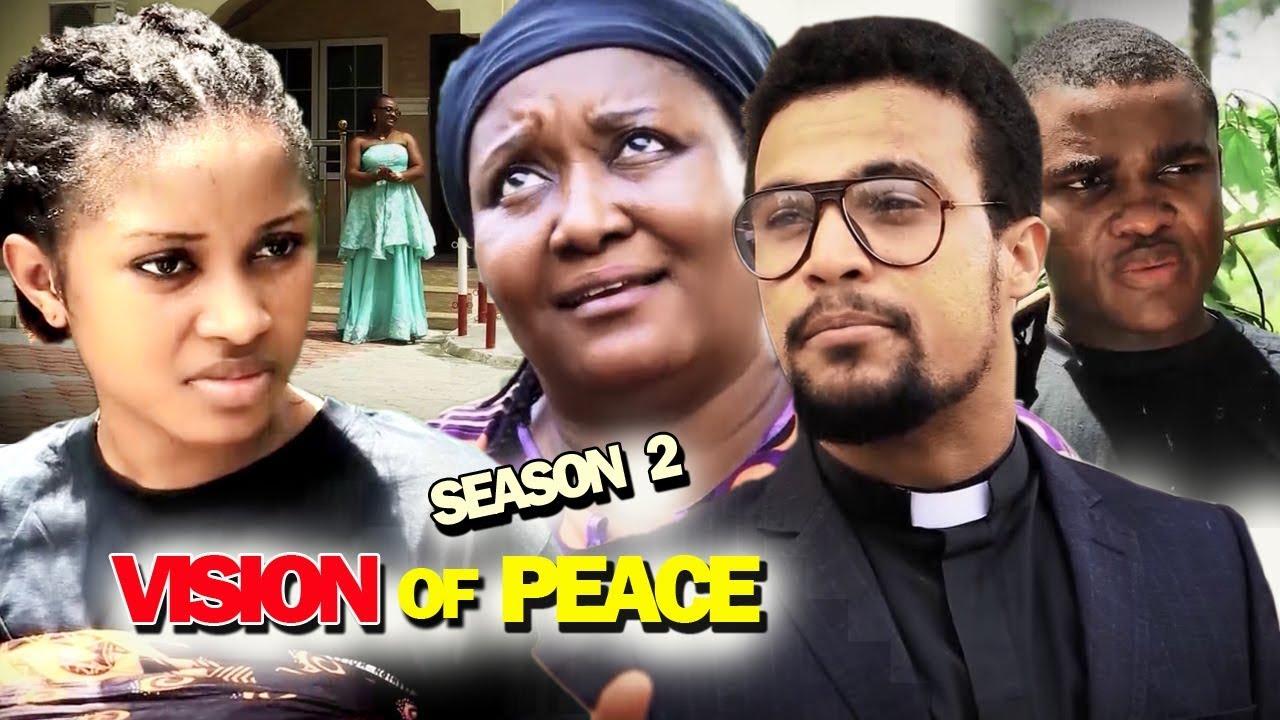vision of peace season 2 nollywo