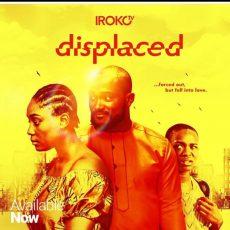 DISPLACED nigeria movie