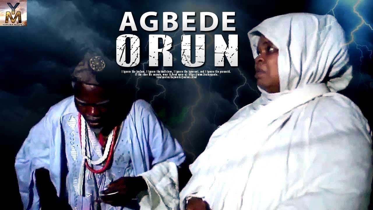 agbede orun yoruba movie 2019