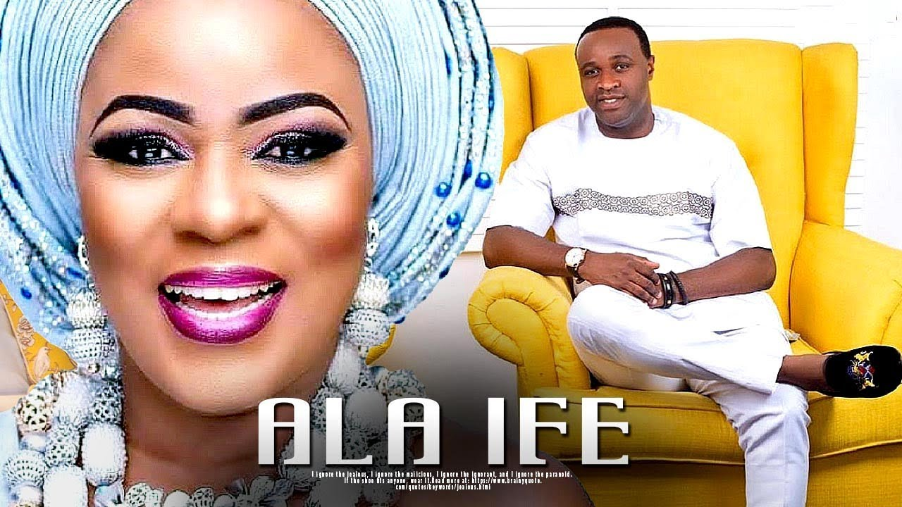 ala ife yoruba movie 2019 mp4 hd