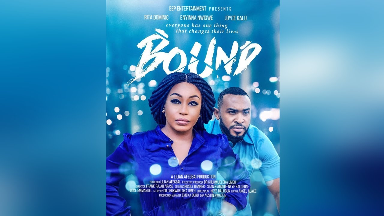 bound 2 nollywood movie 2019 mp4