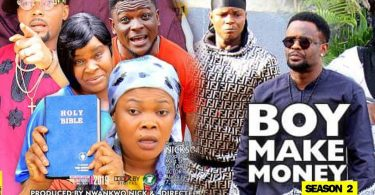 boy make money season 2 nollywoo