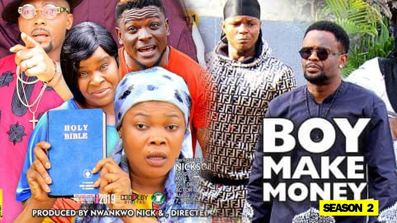 boy make money season 2 nollywoo