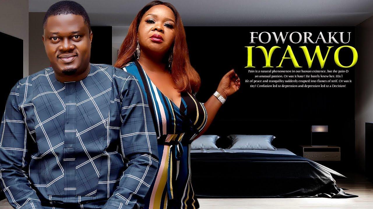 foworaku iyawo yoruba movie 2019