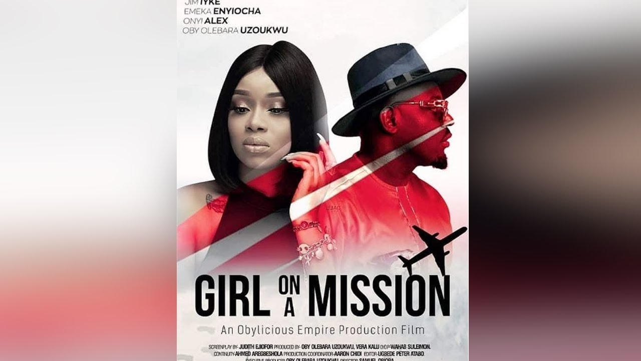 girl on a mission nollywood movi