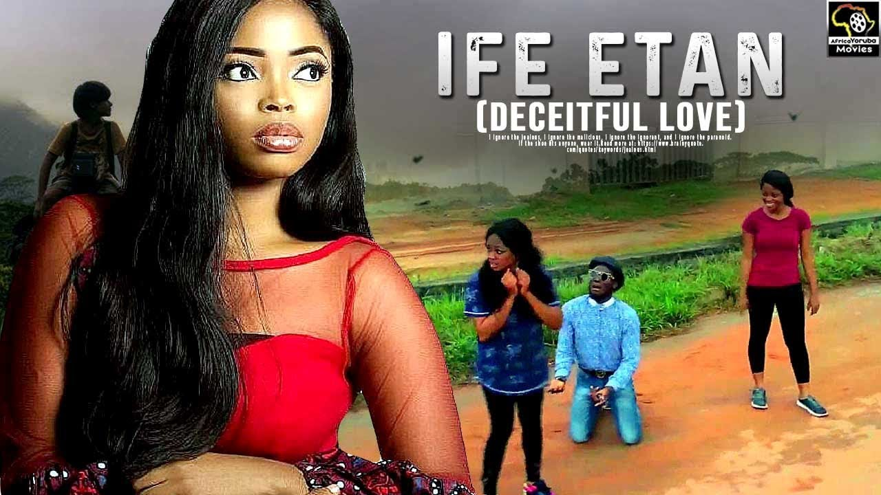 ife etan yoruba movie 2019