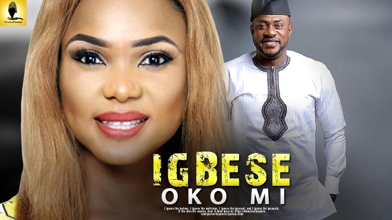 igbese oko mi yoruba movie 2019