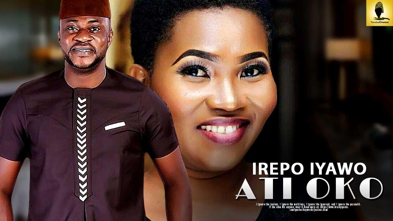 irepo oko ati iyawo yoruba movie
