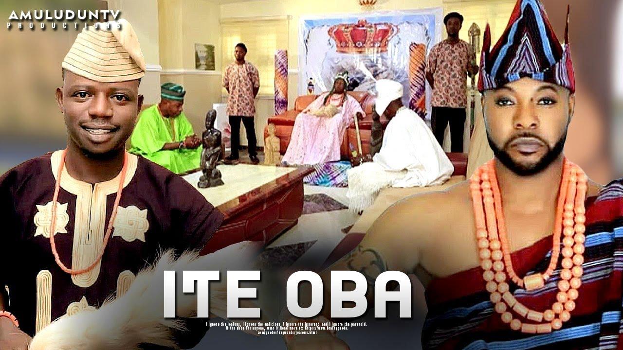 ITE OBA – Latest Yoruba Movie 2019