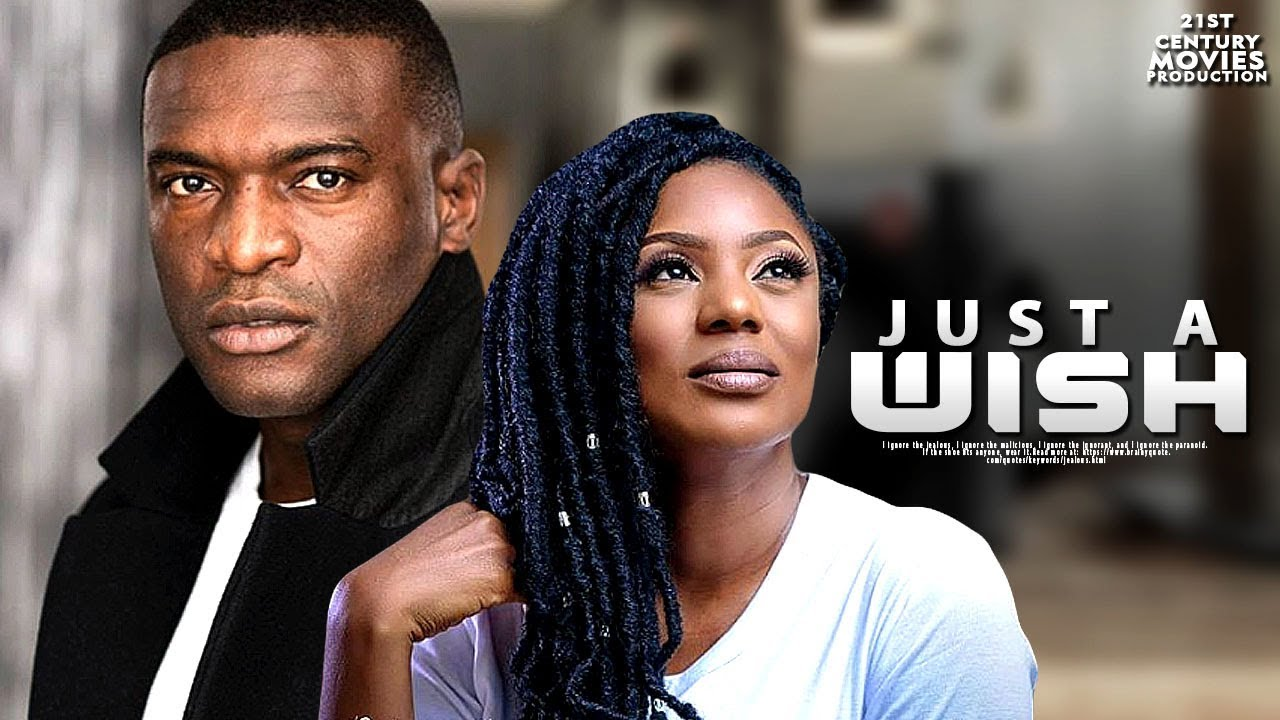 just a wish nollywood movie 2019