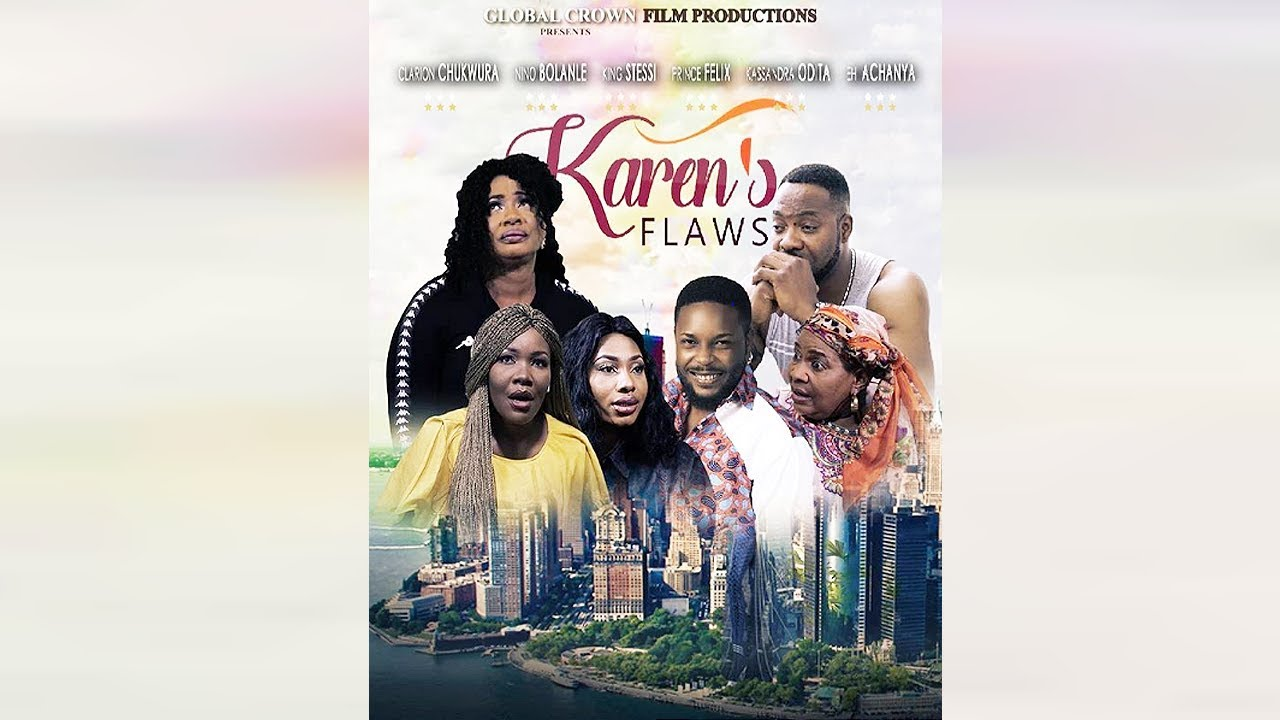 karen flaws nollywood movie 2019