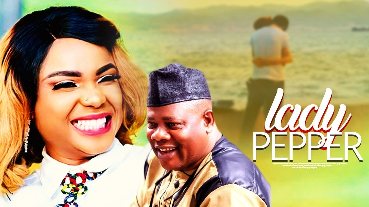 LADY PEPPER – Yoruba Movie 2019